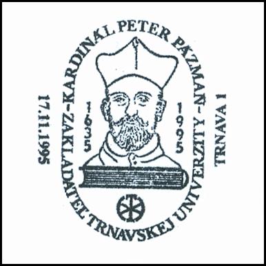 """""""Kardinál Peter Pazmáň, zakladateľ  Trnavskej univerzity 1635-1995"""""""