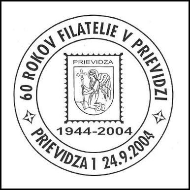 60 rokov Filatelie v Prievidzi 1944 - 2004