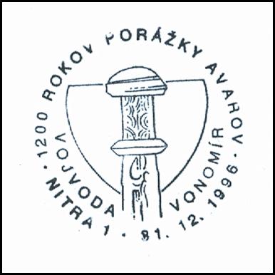 """""""1200 rokov porážky Avarov - vojvoda Vonomír"""""""