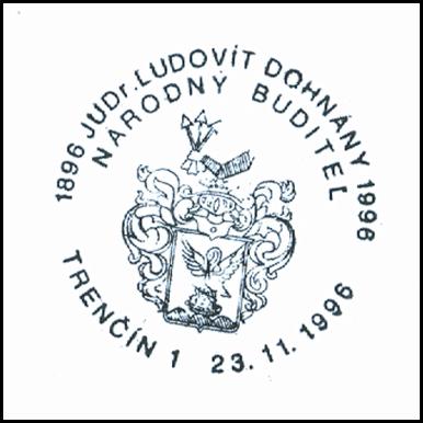 """""""1896 JUDr. Ľudovít Dohnány 1996 národný buditeľ"""""""