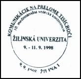 """""""Komunikácie na prelome tisícročí Žilinská Univerzita - 10.medzinárodná vedecká konferencia"""""""
