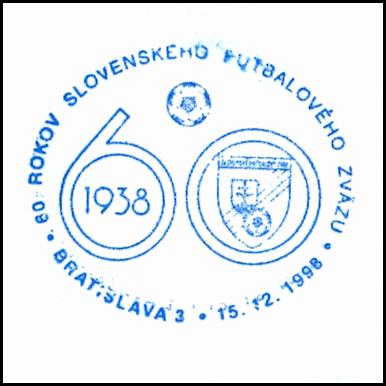 """""""60 rokov Slovenskeho futbalového zväzu 1938-1998"""""""