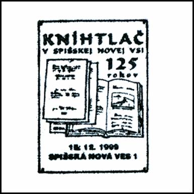 """""""125 rokov Knihtlač v Spišskej Novej Vsi"""""""