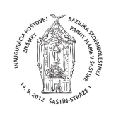 Inaugurácia poštovej známky Bazilika Sedembolestnej Panny Márie v Šaštíne