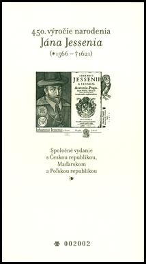 450. výročie narodenia Jána Jessenia (1566 – 1621). Spoločné vydanie s Českou republikou, Maďarskom a Poľskou republikou