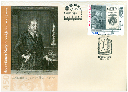 450. výročie narodenia Jána Jessenia (1566 – 1621). FDC - Maďarské vydanie