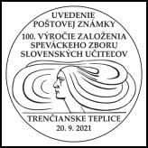 Uvedenie poštovej známky 100. výročie založenia Speváckeho zboru slovenských učiteľov